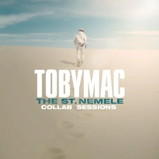TobyMac 'The St. Nemele Collab Sessions' Album Songs &  Tracklist