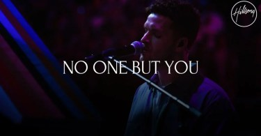 Download Music no one but you mp3 by hillsong worship