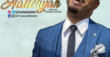 DOWNLOAD Music Halleluyah Mp3 By Samkaris