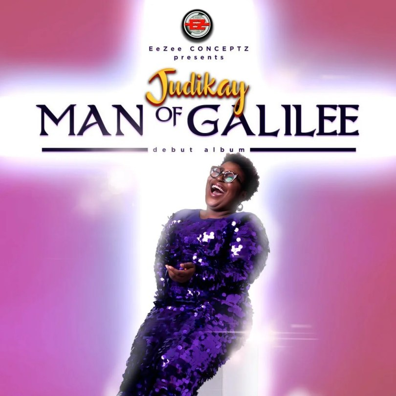 Download Man Of Galilee Zip Album By Judikay
