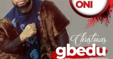Download Music Christmas Gbedu by Wole Oni