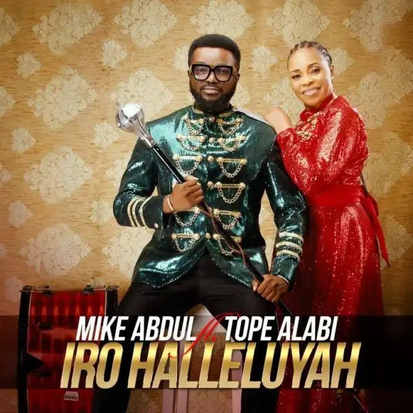 Download Music iro Hallelujah Mp3 By mike Abdul