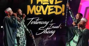 Download Music I have moved Mp3 By Testimony Jaga