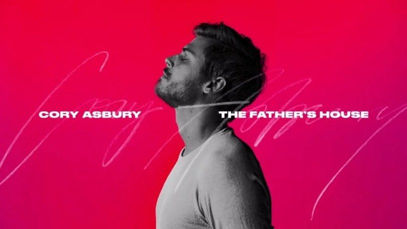 Download Music The Father's House By Cory Asbury