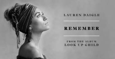 Download Music I remember mp3 by Lauren Daigle