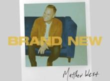 DOWNLOAD ALBUM Matthew West – Brand New (Mp3 + Zip Album)