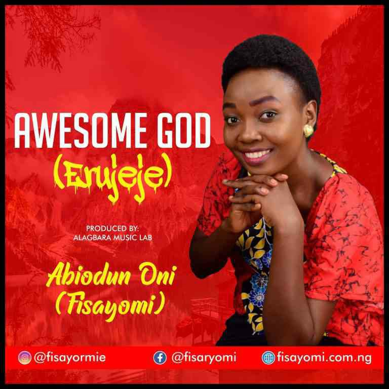 DOWNLOAD MP3 Abiodun Oni - Awesome God