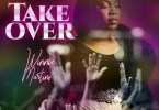 Download Mp3; Winnie Martins – Take Over