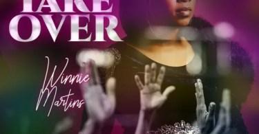 Download Mp3; Winnie Martins – Take Over