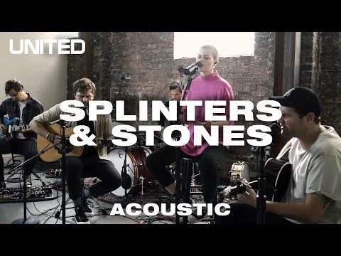 DOWNLOAD MP3: Hillsong UNITED – Splinters & Stones