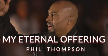 Download Music My external offering Mp3 By Phil Thompson