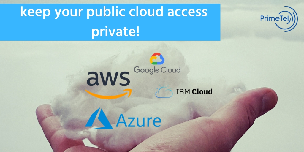 Keep your public cloud access private with one provider!