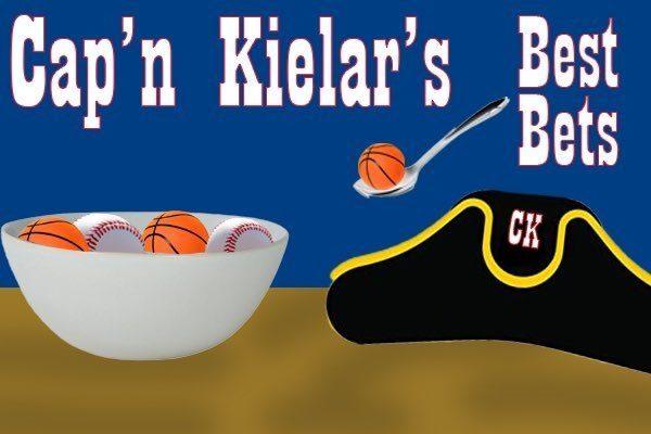 Cap'n Kielar's Best Bets