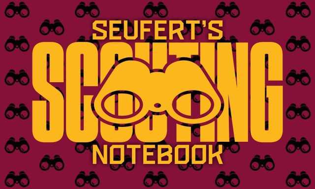 Seufert's Scouting Notebook