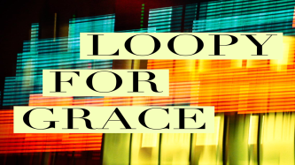 loopy for grace 1200 x 675