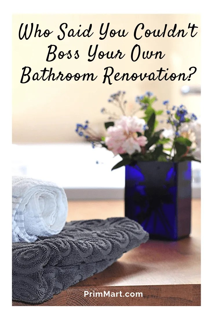 We live in an age of DIY. And that includes becoming the boss of your own bathroom remodel. We've put together some helpfut bathroom renovation tips.