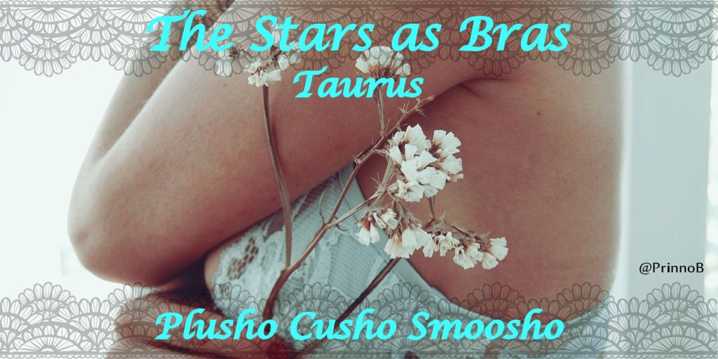 the stars as bras reveal secrets close to Taurus hearts