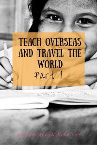 Pinterest_Teach overseas and travel the world part 1