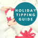 Holiday Tipping Guide Featured Image