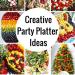 Creative Party Platter Ideas (1)