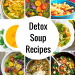 The Best Detox Soup Recipes and Information for Beginners