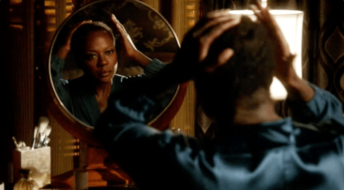 How to Get Away with Melodrama? Hire Viola Davis