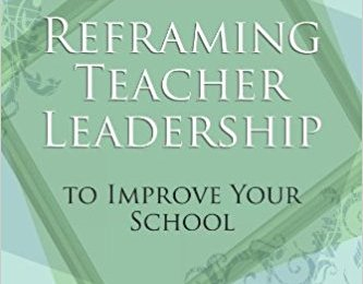 Professional Reading Saturday:  Reframing Teacher Leadership