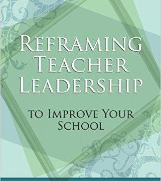 Professional Reading Saturday:  Reframing Teacher Leadership