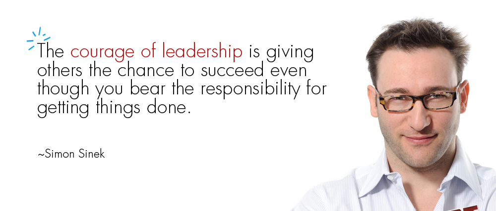 simon sinek courage of leadership