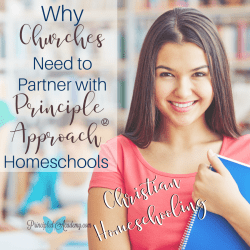 Why-Churches-Need-to-Partner-with-Principle-Approach-Homeschools-Christian-Homeschooling