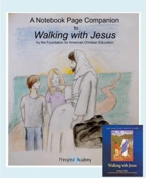 Walking-with-Jesus-Noah-Plan-Bible-Study-Curriculum-Principled-Academy-Biblical-Classical-Homeschoolers-Christian-Homeschooling