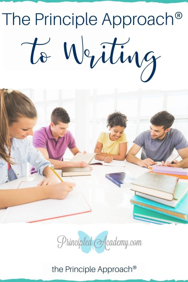 The-Principle-Approach-to-Writing-Principled-Academy-Biblical-Classical-Homeschoolers-Christian-Homeschooling