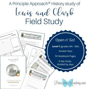 Principle-Approach-Lewis-and-Clark-Astoria-Oregon-History-Field-Study-Principled-Academy-Biblical-Classical-Homeschoolers