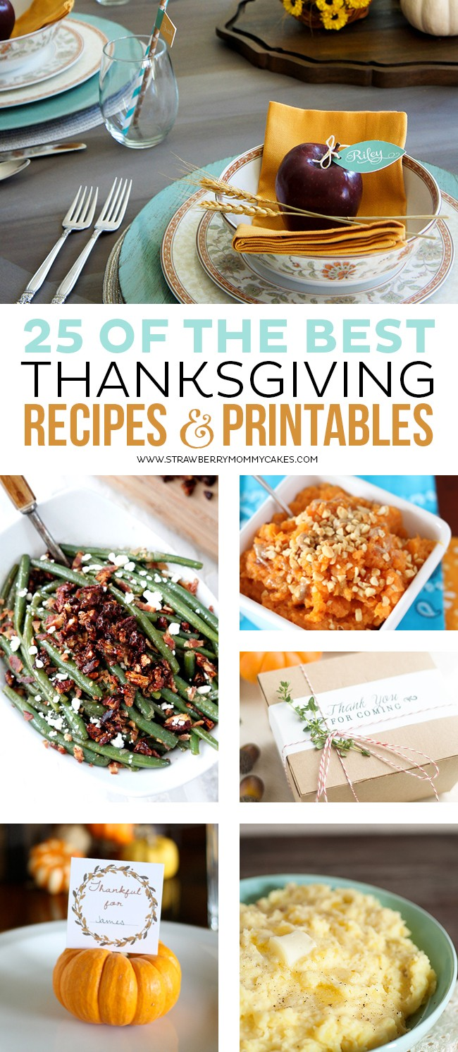 Come see 25 of the BEST Thanksgiving Recipe & Printables! My mouth is watering and my creative juices are flowing with these ideas!