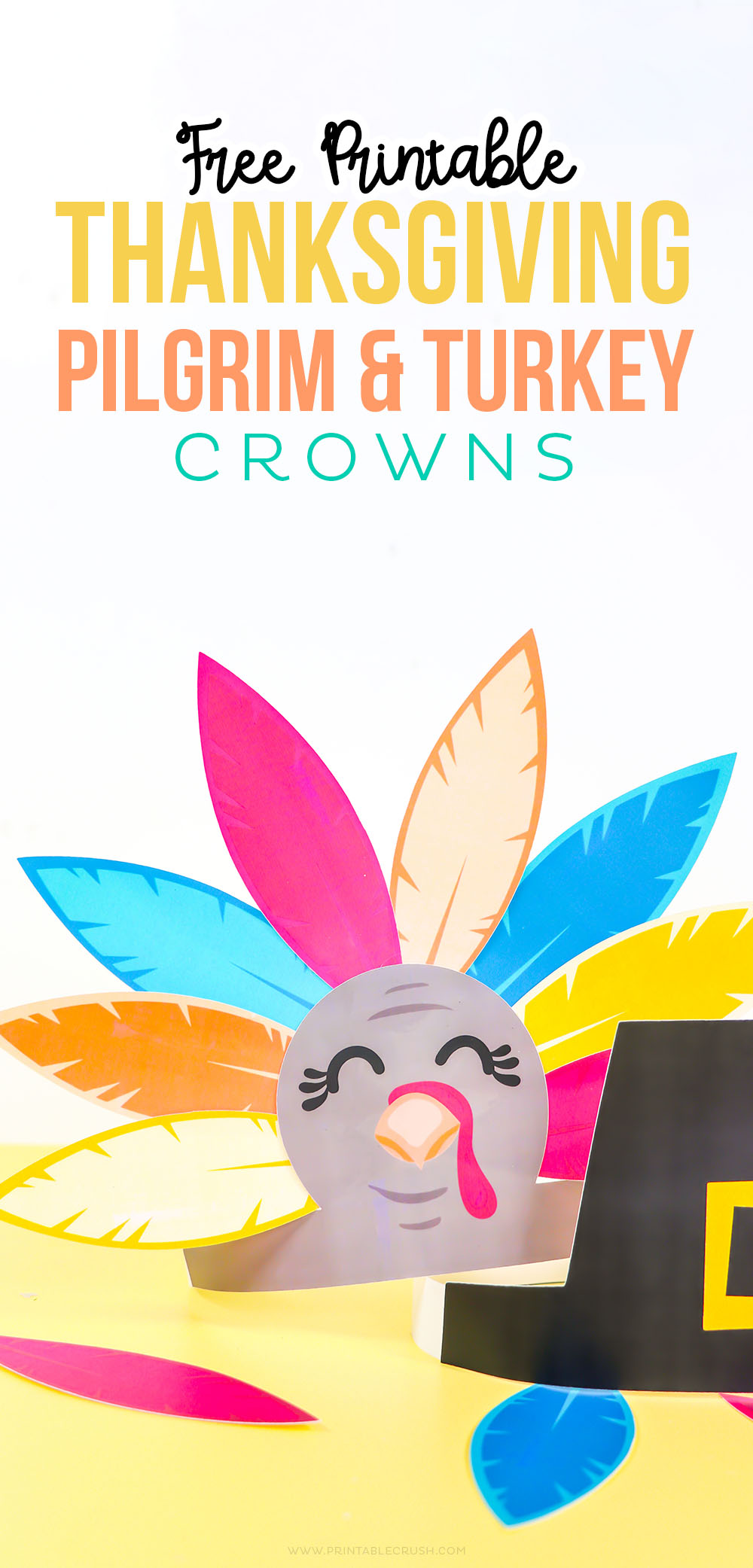 Download these FREE Printable Turkey and Pilgrim Crowns for Thanksgiving