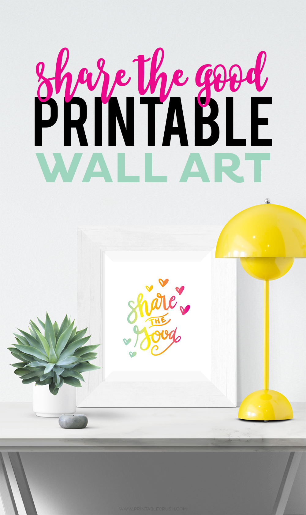This bright and colorful Share the Good Printable Word Art will be the perfect addition to your modern and colorful home! #printable #freeprintable #handlettered via @printablecrush