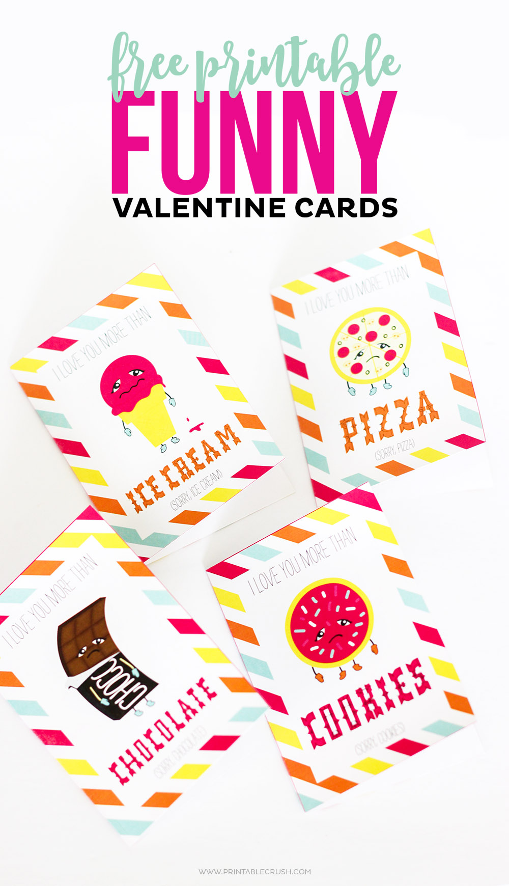 Show Someone How Much You REALLY Care With These FREE Printable Funny Valentine Cards Includes Four Designs Illustrations Of Your Favorite Foods