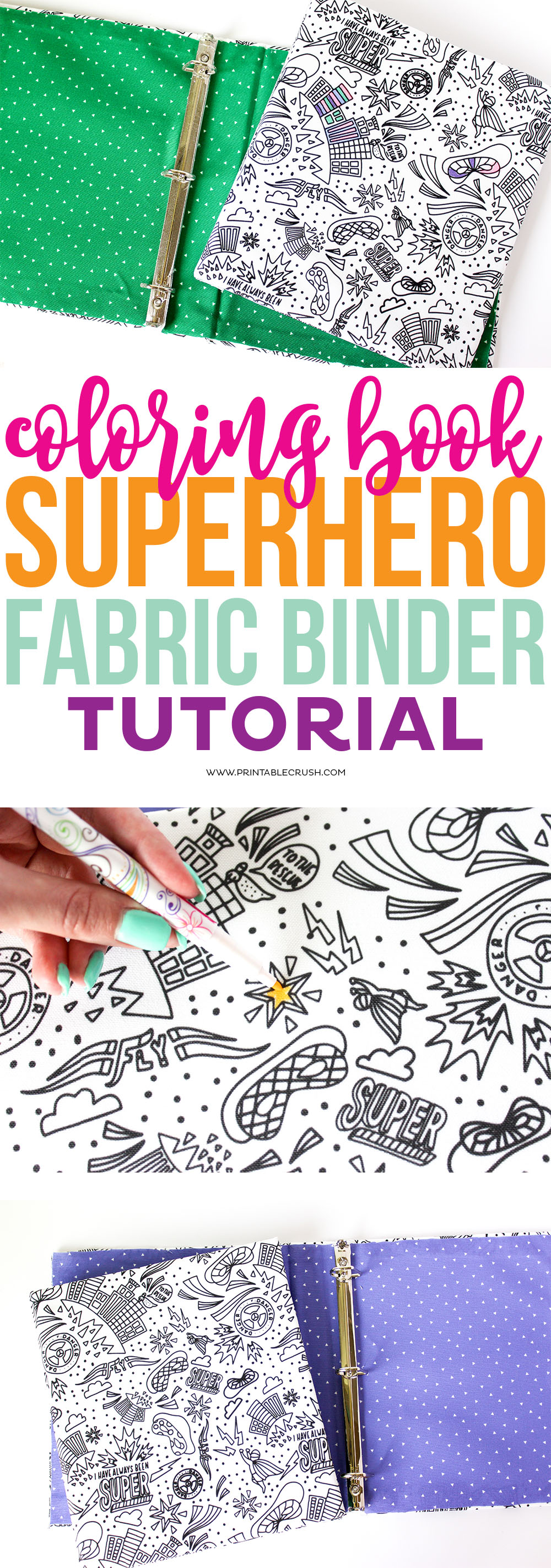 This Coloring Book Superhero Fabric Binder Tutorial is a great back to school project! Your kids will have a fun and unique binder this year. via @printablecrush