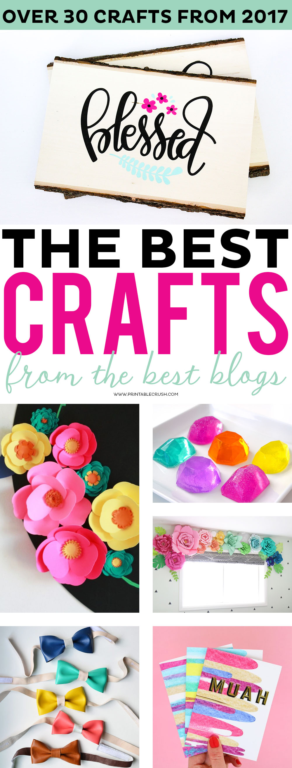 Every year, I do a best of Printable Crush round up...but this year, I've partnered with some of my favorite bloggers to bring you the BEST Crafts of 2017! via @printablecrush