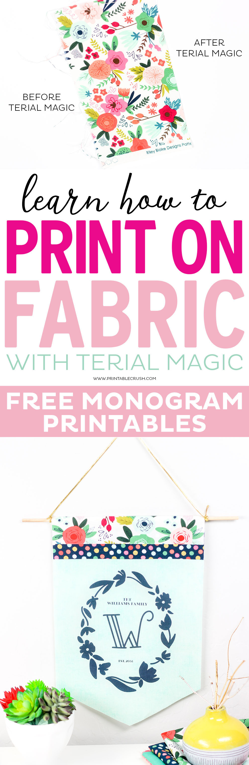 Use Terial Magic to Print on Fabric with your home printer! Comes with FREE Monogram Printables.