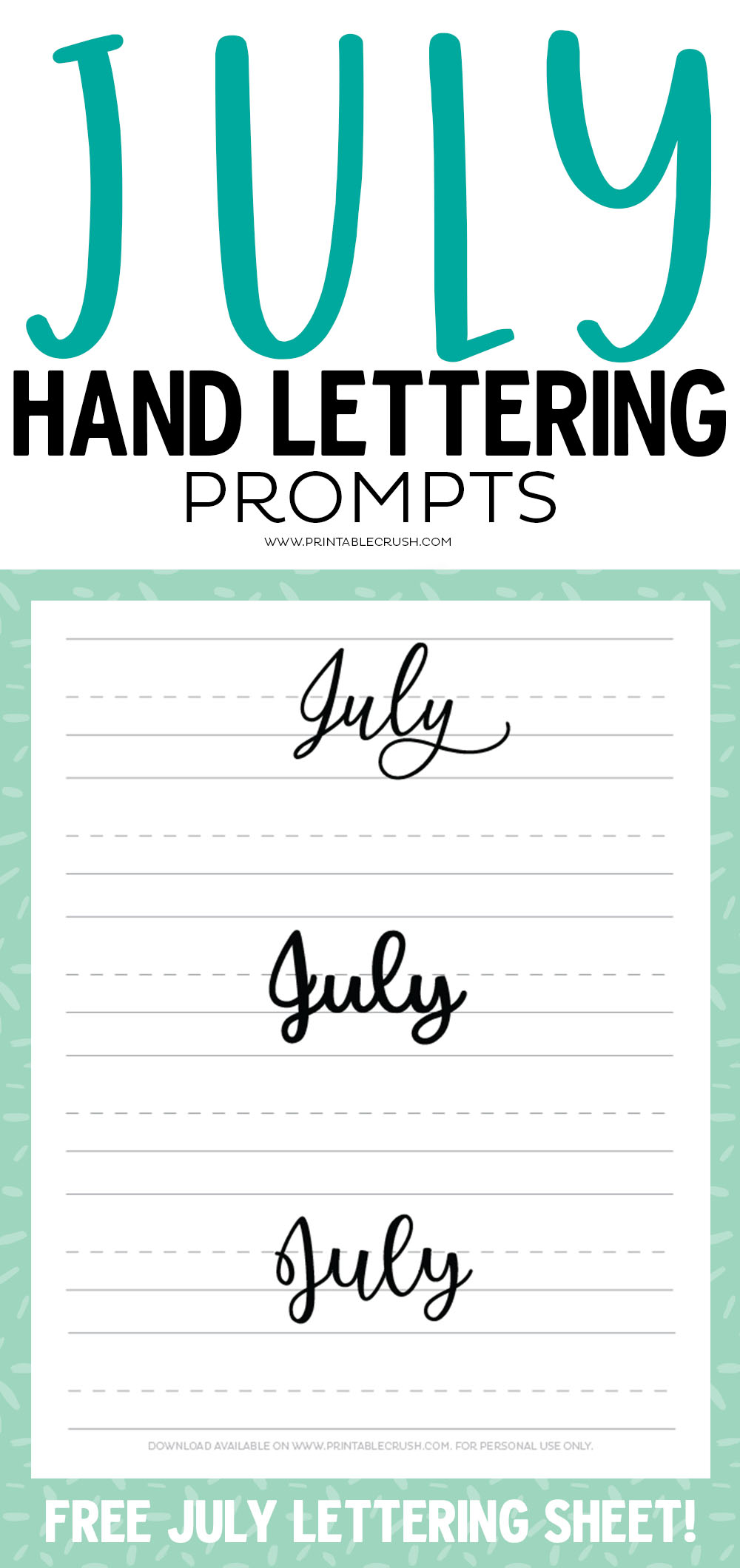Get 31 Hand Lettering Prompts for July plus a free July hand lettering practice sheet!