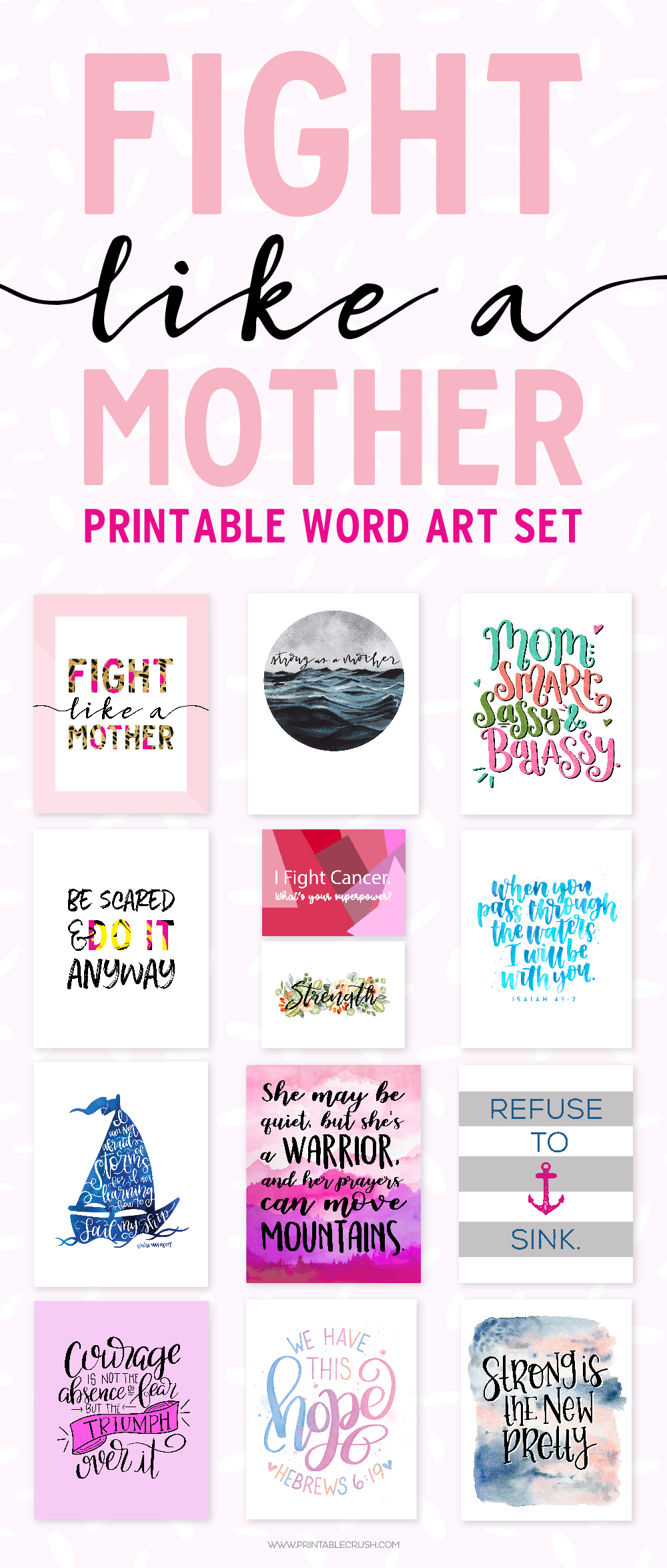 Get this Fight Like a Mother Printable Word Art Set as a gift for the strong women in your life and choose your donation amount to help a family in need.