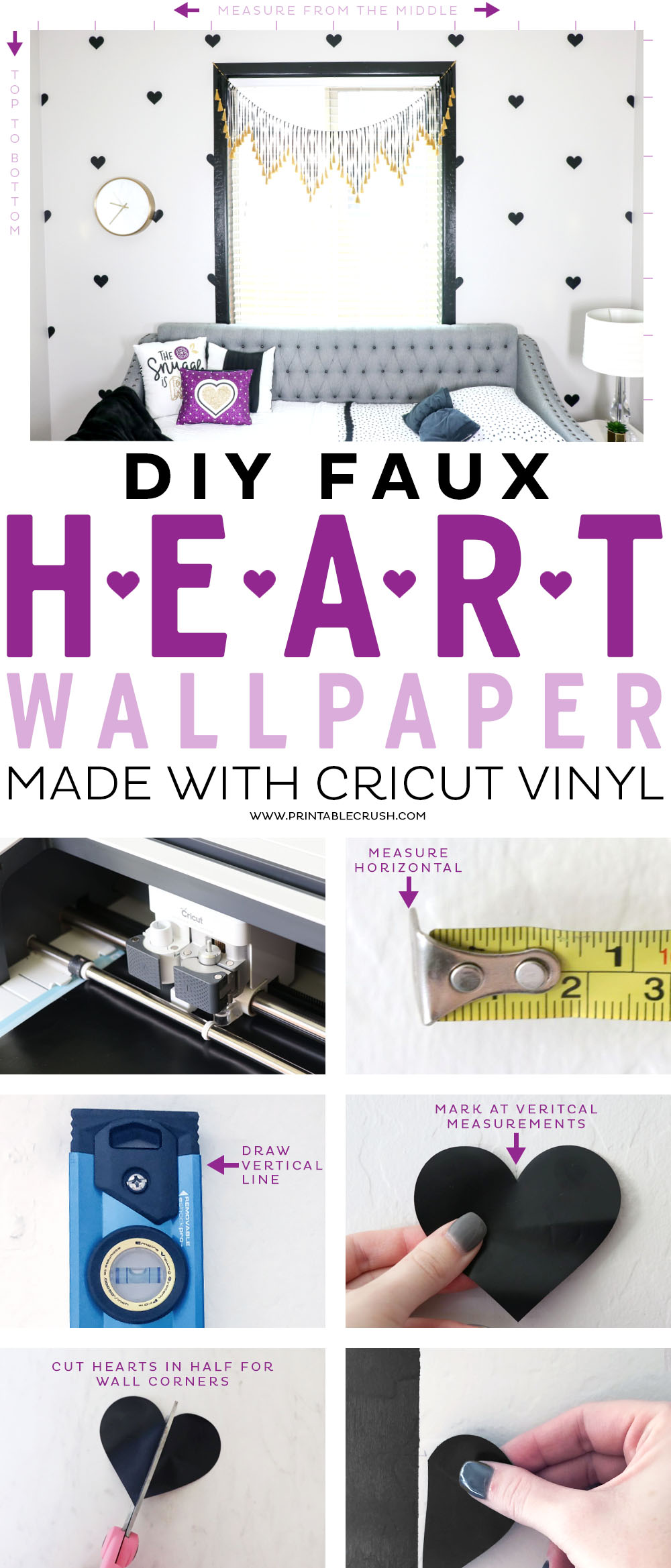 Make a fun and EASY statement wall with this DIY Faux Heart Wallpaper. It's made with Cricut vinyl and it's easier and more inexpensive than real wallpaper! #cricut #cricutvinyl #cricutmade #cricuttutorial #sayitwithcricut via @printablecrush