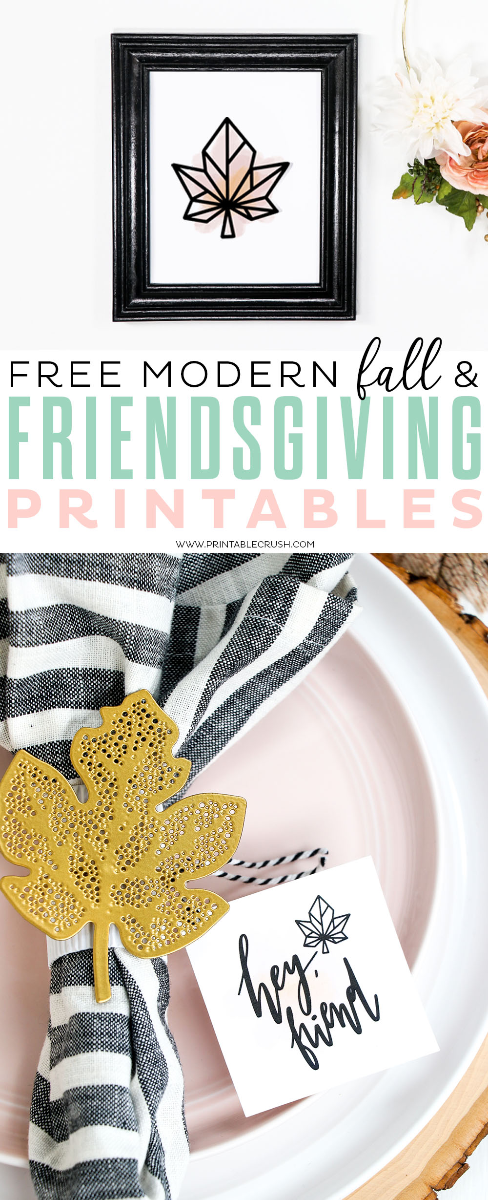 Downlaod these Free Fall and Friendsgiving Printables for your Modern Fall Home Decor or Friendsgiving party.