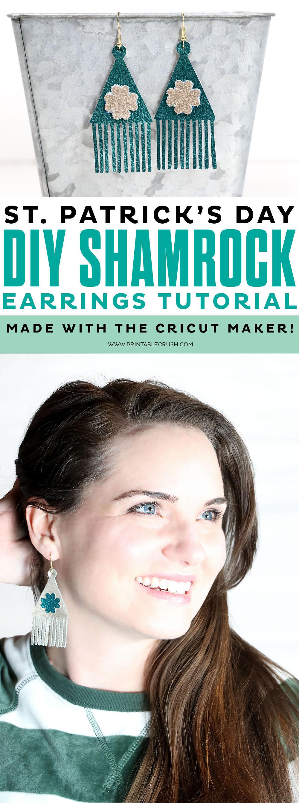 Create these pretty St. Patrick's Day Shamrock Earrings for with the Cricut Maker! #stpatricksday #cricutmade #cricutmaker #sayitwithcricut #diyearrings #stpatricksdaycraft #diyjewelery via @printablecrush
