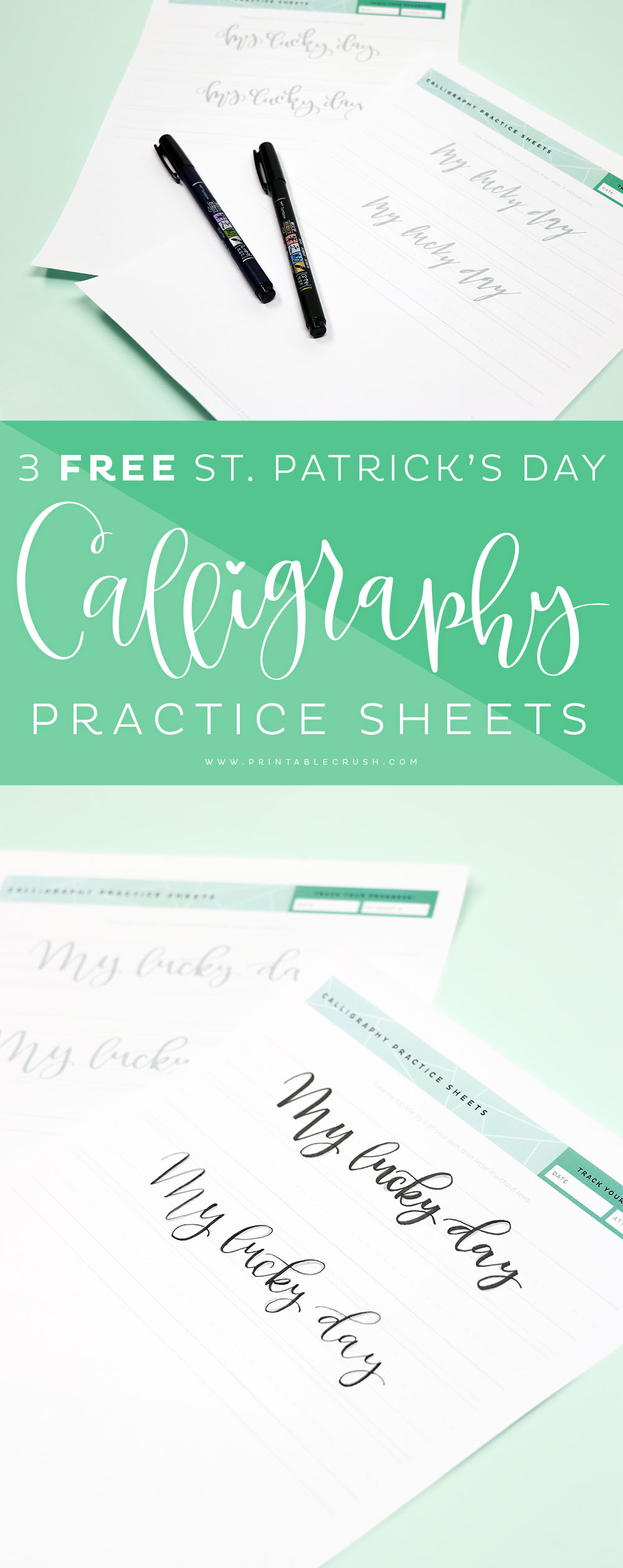 Download these 3 FREE St. Patrick's Day Calligraphy Practice Sheets and practice with brush pens and calligraphy pens!