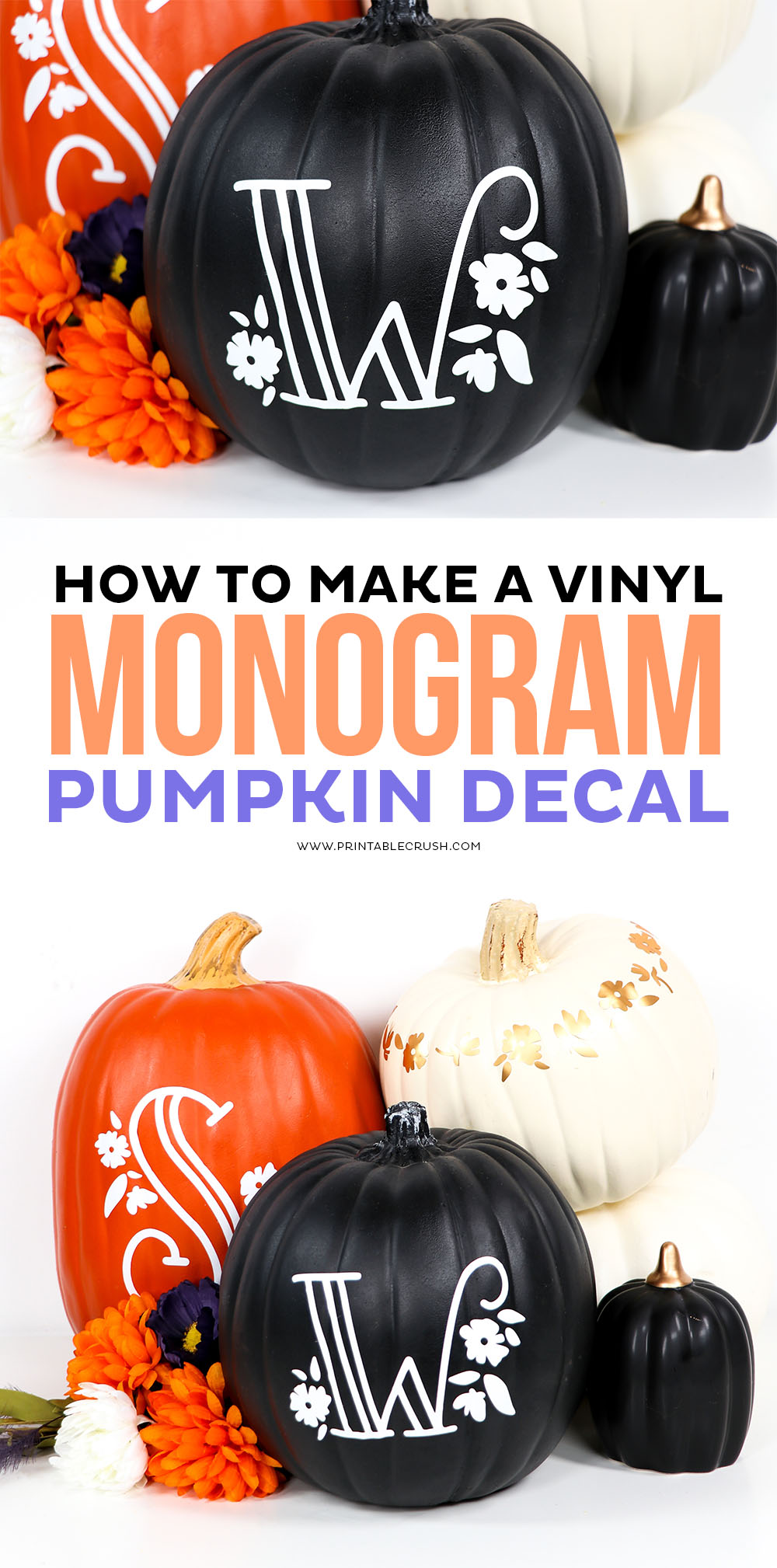 Make a monogram decal with vinyl #printablecrush #pumkindecals #vinylpumpkin #halloweencraft #fallcraft #falldecor #fallhomedecor #halloweendecor #pumpkindecorations #pumpkindecor