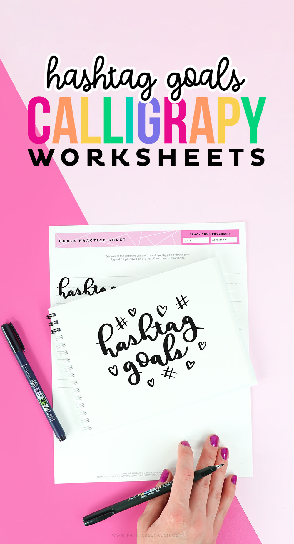 Practice your brush lettering and calligraphy skills with 7 pages of FREE Hashtag Goals Calligraphy Worksheets! #goals #calligraphypractice #calligraphyworksheets #calligraphy #brushlettering #tombowpro #printablecrush via @printablecrush