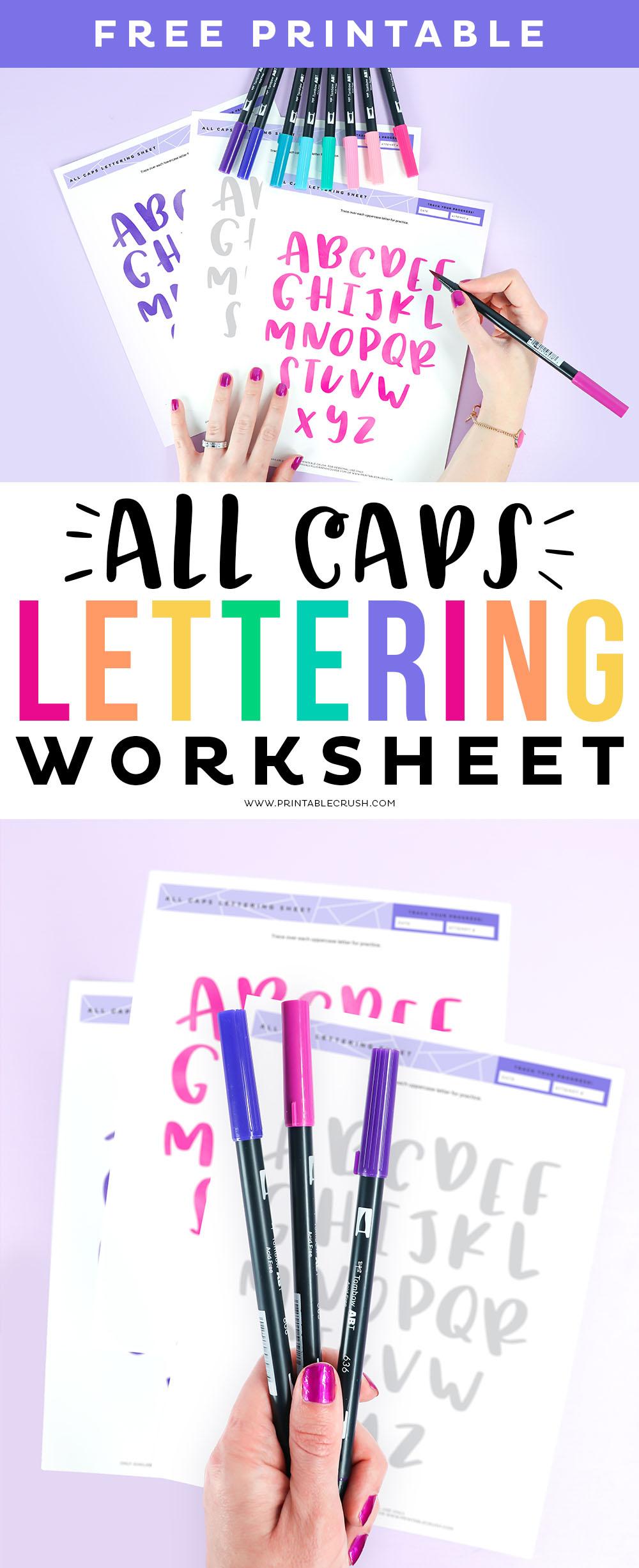 All Caps Lettering Worksheets - All Caps print lettering - lettering practice sheets - brush lettering - Tombow dual brush pens - Printable Crush