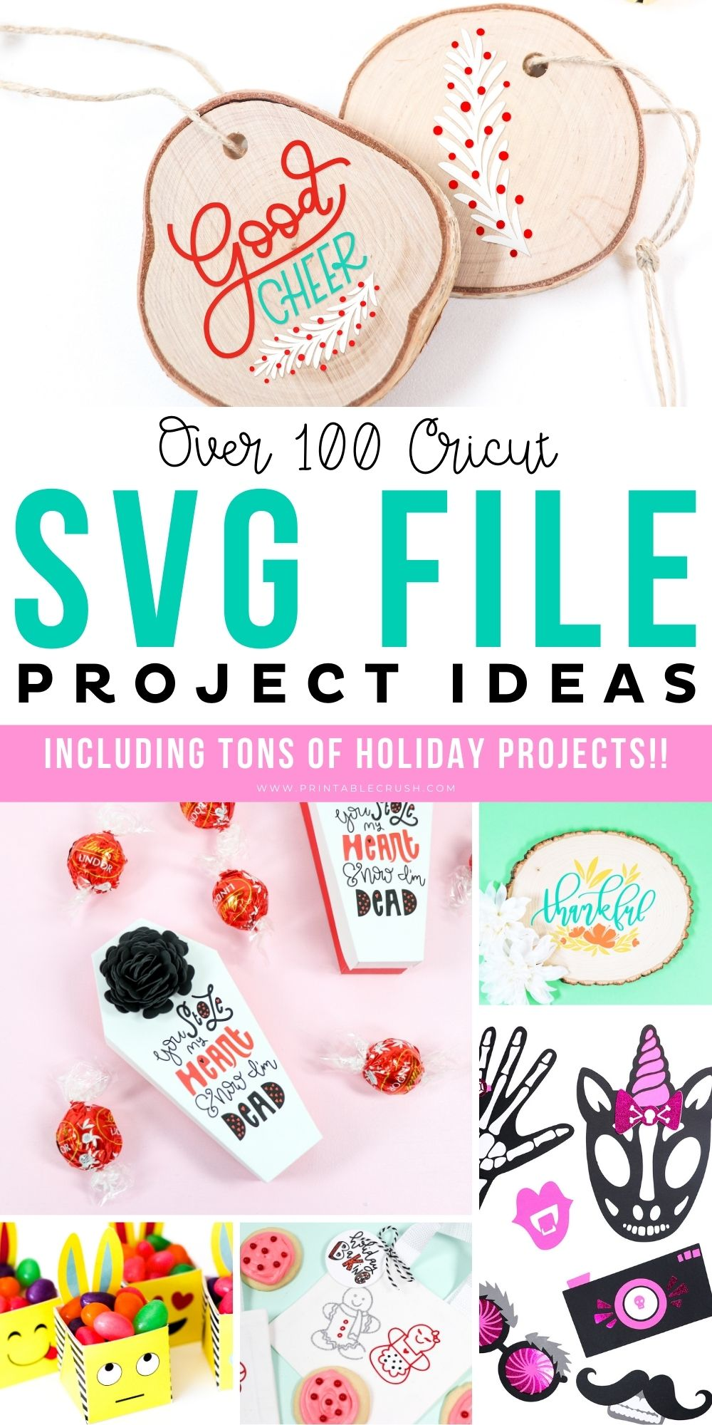 Over 100 Cricut SVG File Project Ideas - Ideas for Cricut Machine - Holiday Cricut Projects - Printable Crush